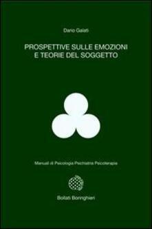 Prospettive sulle emozioni e teorie del soggetto - Dario Galati - copertina