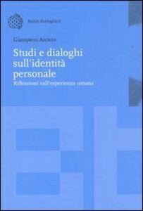 Libro Studi e dialoghi sull'identità personale Giampiero Arciero