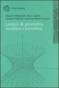 Libro Lezioni di geometria analitica e proiettiva