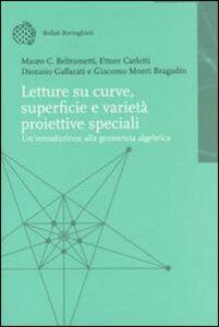 Foto Cover di Letture su curve, superfici e varietà proiettive speciali. Introduzione alla geometria algebrica, Libro di  edito da Bollati Boringhieri