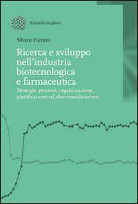 Ricerca e sviluppo nell'industria biotecnologica e farmaceutica