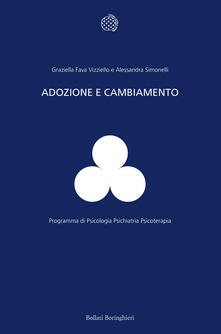 Adozione e cambiamento - Graziella Fava Vizziello,Alessandra Simonelli - copertina