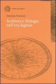 Scrittura e filologia nell'era digitale - Domenico Fiormonte - copertina