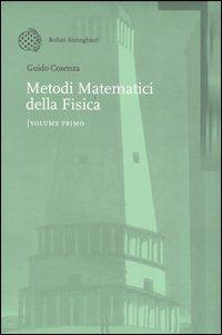 Metodi matematici della Fisica. Vol. 1