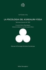 Libro La psicologia del Kundalini-Yoga. Seminario tenuto nel 1932 Carl Gustav Jung