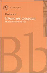 Il testo nel computer. Dal web all'analisi dei testi