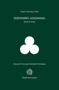 Libro Dizionario junghiano. Ediz. ridotta Paolo F. Pieri