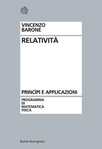 Relatività. Principi e applicazioni