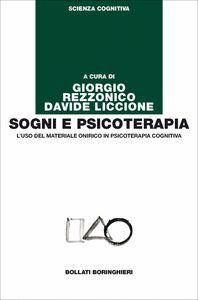 Foto Cover di Sogni e psicoterapia. L'uso del materiale onirico in psicoterapia cognitiva, Libro di  edito da Bollati Boringhieri