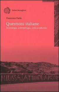 Questioni italiane. Demonologia, antropologia, critica culturale