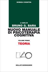 Libro Nuovo manuale di psicoterapia cognitiva. Vol. 1: Teoria.