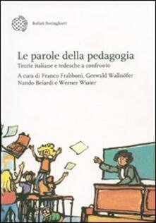 Camfeed.it Le parole della pedagogia. Teorie italiane e tedesche a confronto Image