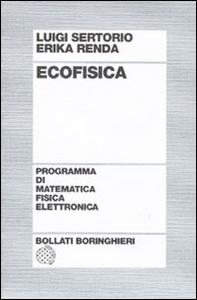 Libro Ecofisica Luigi Sertorio , Erika Renda