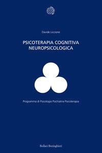 Libro Psicoterapia cognitiva neuropsicologica Davide Liccione