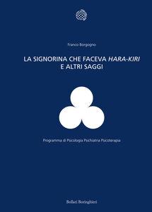 Foto Cover di La signorina che faceva hara-kiri e altri scritti, Libro di  edito da Bollati Boringhieri
