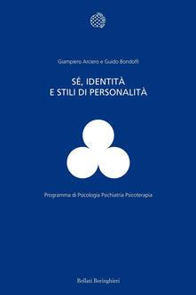 Sé, identità e stili di personalità.pdf