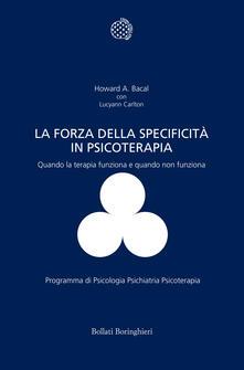 Fondazionesergioperlamusica.it La forza della specificità in psicoterapia. Quando la terapia funziona e quando non funziona Image