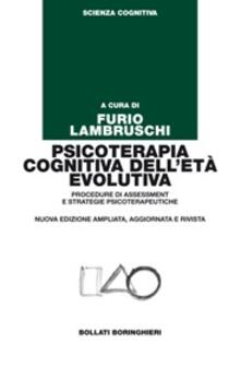Psicoterapia cognitiva dell'età evolutiva. Procedure di assessment e strategie psicoterapeutiche - copertina