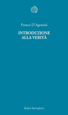 Introduzione alla verità - Franca D'Agostini - ebook