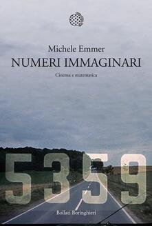 Numeri immaginari. Cinema e matematica - Michele Emmer - ebook