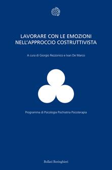 Lavorare con le emozioni nell'approccio costruttivista - Ivan De Marco,Giorgio Rezzonico - ebook