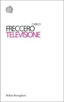 Televisione - Carlo Freccero - ebook