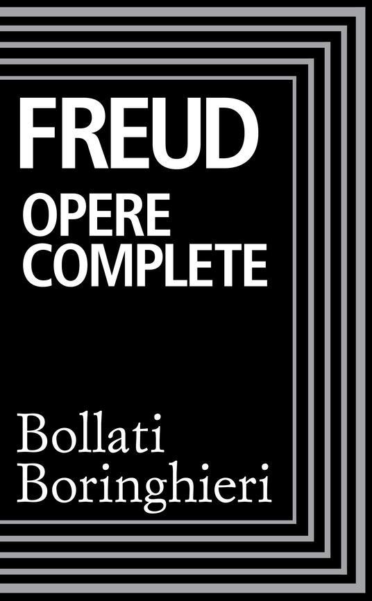 Opere complete - Sigmund Freud,Cesare Musatti - ebook