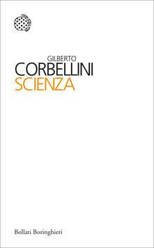 Scienza - Gilberto Corbellini - ebook