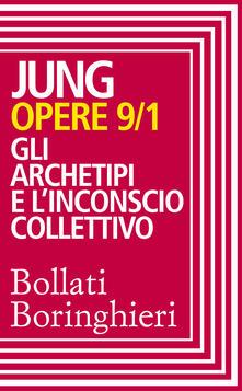 Gli Opere. Vol. 9/1 - Carl Gustav Jung - ebook