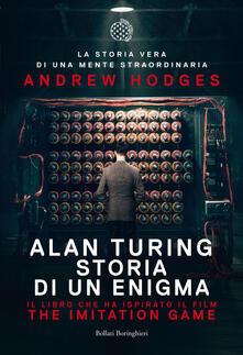 Alan Turing. Storia di un enigma - Andrew Hodges,David Mezzacapa - ebook