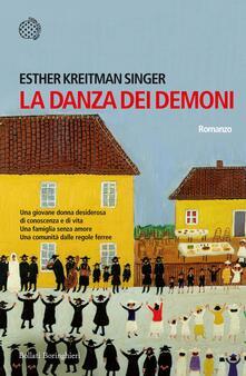 La danza dei demoni - Marina Morpurgo,Esther Kreitman Singer - ebook