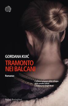 Tramonto nei Balcani - Dunja Badnievic,Natascia Orazi,Gordana Kuic - ebook