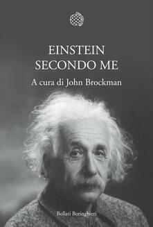 Einstein secondo me - John Brockman,Maddalena Togliani - ebook