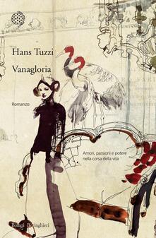 Vanagloria - Hans Tuzzi - ebook