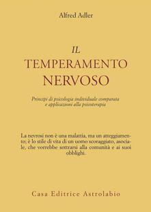 Voluntariadobaleares2014.es Il temperamento nervoso. Principi di psicologia individuale comparata e applicazioni alla psicoterapia Image