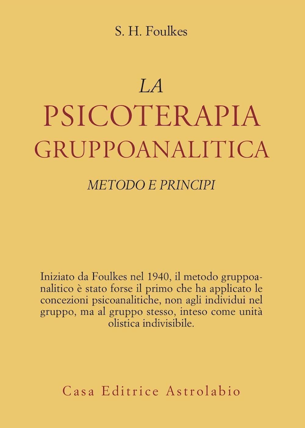 Psicoterapia gruppoanalitica. Metodi e principi