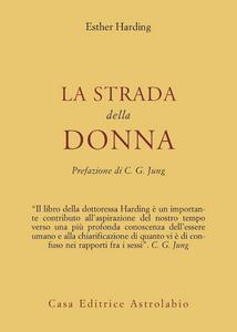 Libro La strada della donna Esther Harding