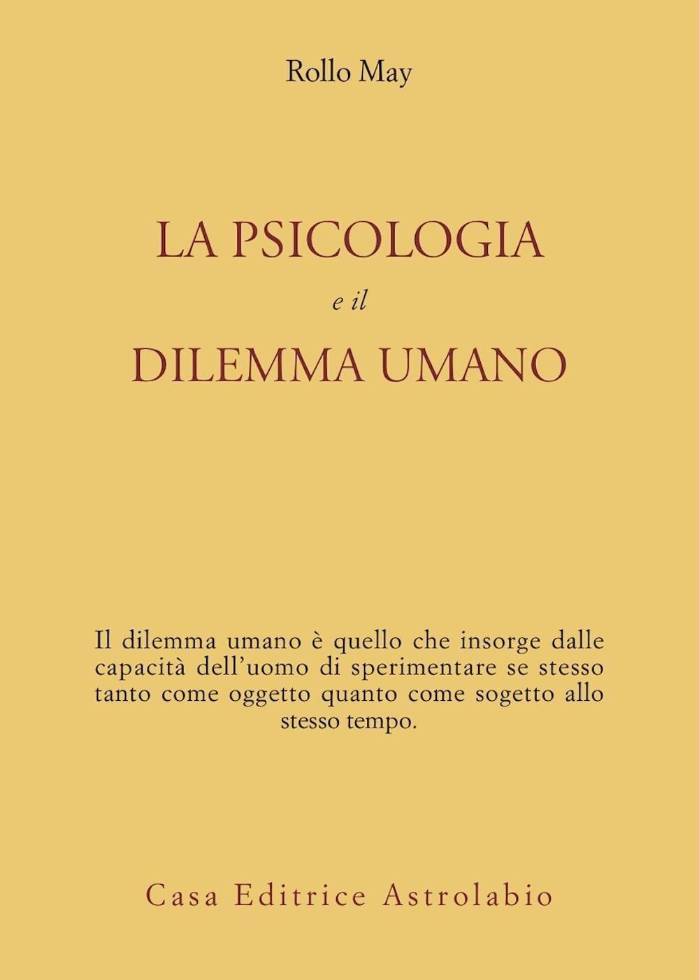 La psicologia e il dilemma umano