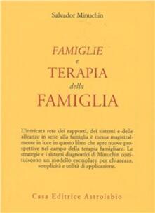 Famiglie e terapia della famiglia - Salvador Minuchin - copertina