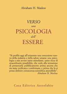 Foto Cover di Verso una psicologia dell'essere, Libro di Abraham H. Maslow, edito da Astrolabio Ubaldini