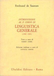 Introduzione al secondo corso di linguistica generale (1908-1909)