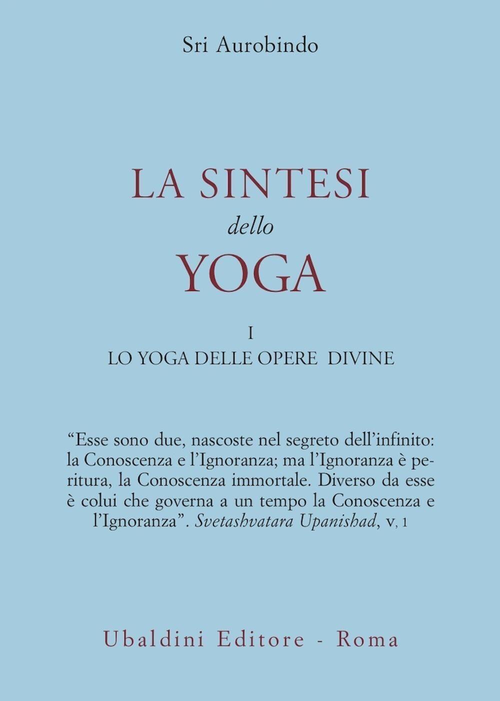La sintesi dello yoga. Vol. 1