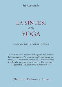 Libro La sintesi dello yoga. Vol. 1 Aurobindo (sri)