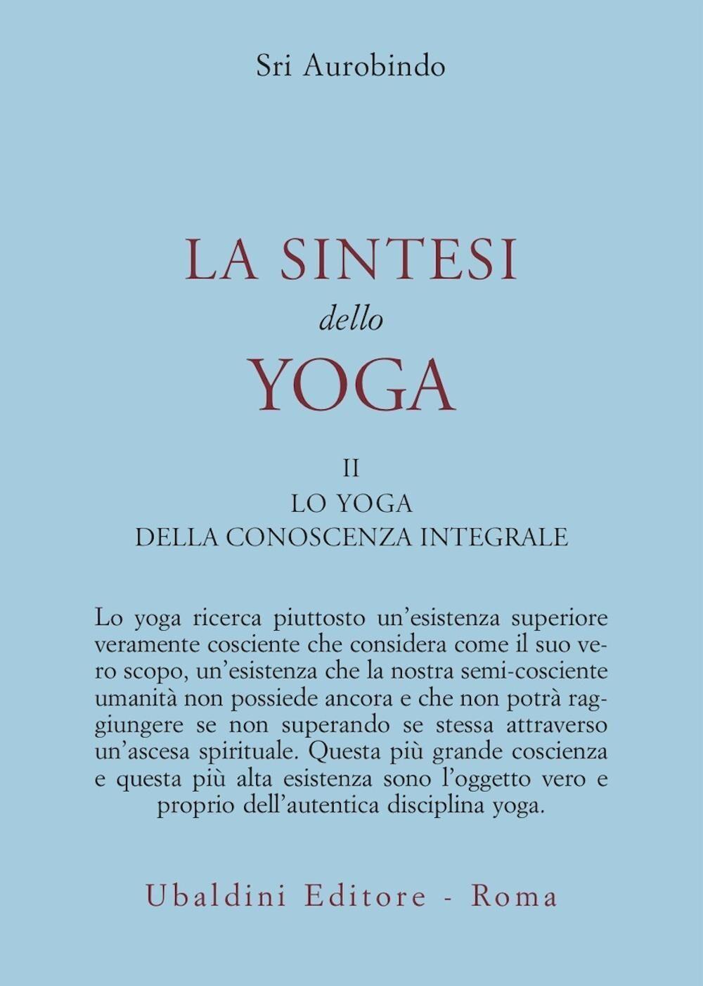 La sintesi dello yoga. Vol. 2