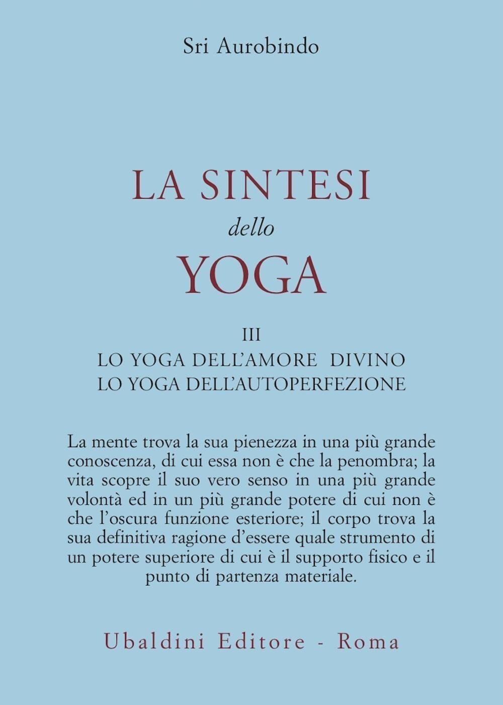 La sintesi dello yoga. Vol. 3