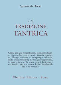Libro La tradizione tantrica Agehananda Bharati