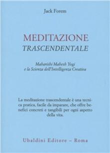 Ristorantezintonio.it Meditazione trascendentale. Maharishi Mahesh Yogi e la scienza dell'intelligenza creativa Image