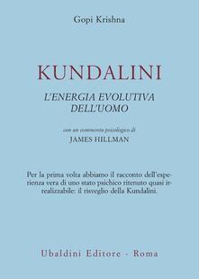 Kundalini. L'energia evolutiva dell'uomo - Gopi Krishna - copertina