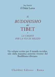 Il buddismo del Tibet-La chiave per la via di mezzo