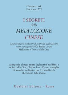 I segreti della meditazione cinese - Charles Luk - copertina